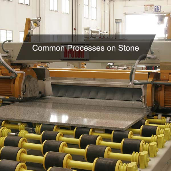 Processes on Stone
